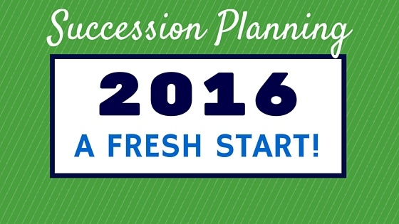 Give Your Succession Plan a Tune-up for 2016