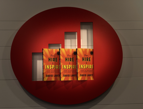 "New Book from David Lahey, ""From Hire to Inspire: How to become the best boss,"" Pre-Published by ECW Press"